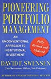 img - for Pioneering Portfolio Management: An Unconventional Approach to Institutional Investment, Fully Revised and Updated by Swensen, David F. (January 6, 2009) Hardcover book / textbook / text book