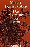 img - for Das Abenteuer des Alterns book / textbook / text book