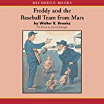 Freddy and the Baseball Team from Mars | Walter Brooks