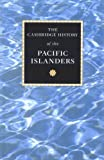 img - for The Cambridge History of the Pacific Islanders book / textbook / text book