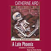 A Late Phoenix: A C.D. Sloan Mystery | [Catherine Aird]