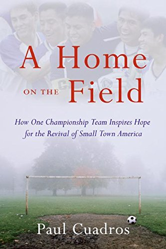 A Home on the Field: How One Championship Team Inspires Hope for the Revival of Small Town America (Fotos Cuadros compare prices)