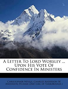 Letter To Lord Worsley  Upon His Vote Of Confidence In Ministers
