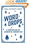 Word Drops: A Sprinkling of Linguisti...