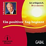 Ein positiver Tag beginnt | Nikolaus B. Enkelmann