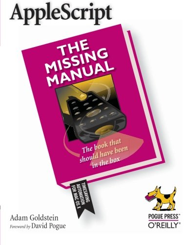 AppleScript: The Missing Manual