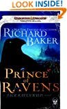 Prince of Ravens: A Forgotten Realms Novel (Rise of the Underdark)