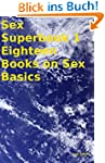 Sex Superbook 1 Eighteen Books on Sex...