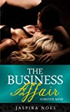 The Business Affair: Forever Mine