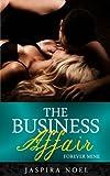 The Business Affair: Forever Mine