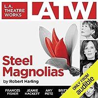 Steel Magnolias audio book