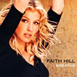 Breatheby Faith Hill
