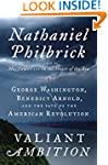 Valiant Ambition: George Washington,...