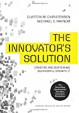 img - for The Innovator's Solution: Creating and Sustaining Successful Growth book / textbook / text book