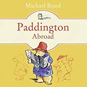 Paddington Abroad   Michael Bond