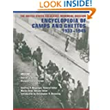 The United States Holocaust Memorial Museum Encyclopedia of Camps and Ghettos, 1933-1945: Ghettos in German-Occupied...