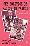 img - for The Politics of Racism in France book / textbook / text book