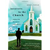 Introverts in the Church: Finding Our Place in an Extroverted Culture ~ Adam S. McHugh