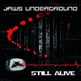 Jaws Underground - Still Alive - [geocd058] ( Geomagnetic.tv / Morningstar ) Trance / Goa / PsyTrance