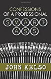 img - for Confessions of a Professional Smart-Ass book / textbook / text book