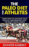 img - for The Paleo Diet for Athletes: Learn How to Maximize Your Athletic Performance With the Right Eating Habits book / textbook / text book