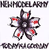 Today Is A Good Dayby New Model Army