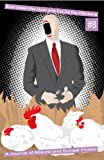 Bust Down the Door and Eat All the Chickens: Issue 8