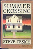 Summer Crossing (0394527593) by Steve Tesich