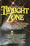 Twilight Zone: The Original Stories (038089601X) by Greenberg, Martin Harry