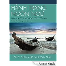 H�NH TRANG NG�N NG?: LANGUAGE LUGGAGE FOR VIETNAM: A First-Year Language Course
