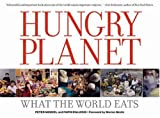 img - for Hungry Planet: What the World Eats by Faith D'Aluisio (2005) Hardcover book / textbook / text book