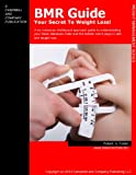 BMR Guide: Your Guide to Weight Loss