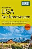 DuMont Reise-Handbuch Reiseführer USA, Der Nordwesten