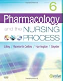 Pharmacology and the Nursing Process, 6e