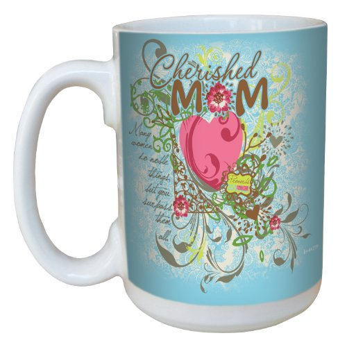 Tree-Free Greetings Lm44219 Cherished Mom: Proverbs 31:29 Ceramic Mug With Full-Sized Handle, 15-Ounce