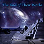 The End of Their World | Jason Wallace