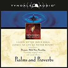 Psalms and Proverbs: NLT  by Tyndale House Publishers Narrated by Mike Kellogg