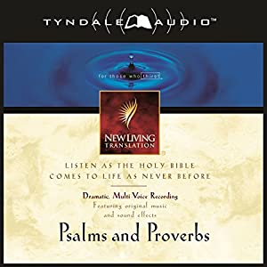 Psalms and Proverbs: NLT Speech