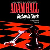 Bishop in Check: Hugo Bishop, Book 3 | Adam Hall