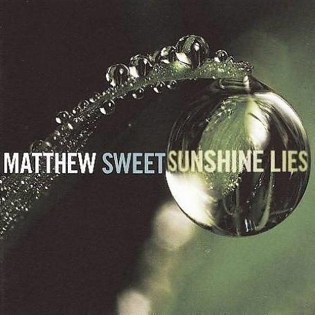 MATTHEW SWEET - Sunshine Lies - Zortam Music