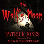 The Wolf's Moon | Patrick Jones