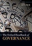The Oxford Handbook of Governance (Oxford Handbooks)