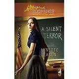 A Silent Terrorby Lynette Eason
