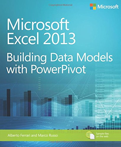Microsoft Excel 2013: Building Data Models with PowerPivot (Business Skills)
