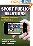 Sport Public Relations - 2nd Edition:...
