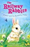 Wisher and the Runaway Piglet: No. 1 (Railway Rabbits) (1444001566) by Adams, Georgie