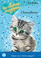 4. Les chatons magiques : Chamailleries