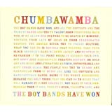 The Boy Bands Have Won Chumbawamba