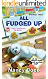 All Fudged Up (A Candy-Coated Mystery with Recipes Book 1)