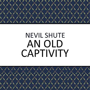 An Old Captivity Audiobook